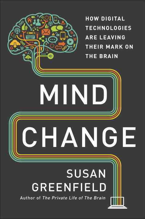 Mind Change By Greenfield, Susan